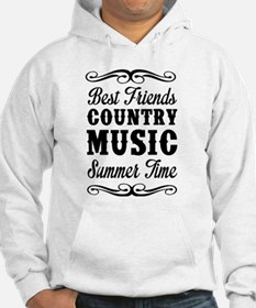 Best Friends, Country Music, Summer Time Hoodie