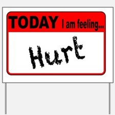Funny Feelings Yard Sign