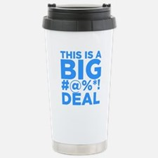 ART THIS IS A BIG DEAL Stainless Steel Travel Mug