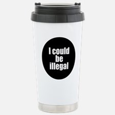icouldbeillegal Stainless Steel Travel Mug