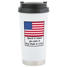 Spend it where you earn Thermos Mug