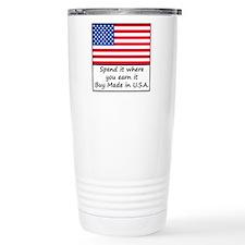 Spend it where you earn Travel Mug