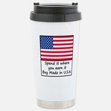 Spend it where you earn Travel Mug