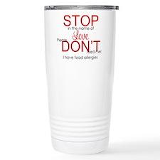 stop in the name of lov Travel Mug
