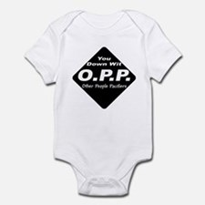 Down with O.P.P. Infant onesie
