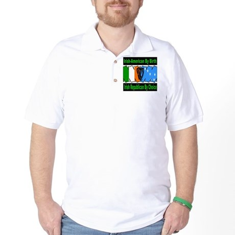 irish american by birth Golf Shirt