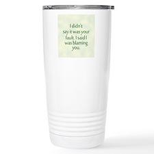 yourfault_rnd Travel Mug
