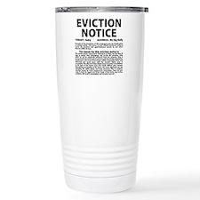 Baby Eviction Notice Travel Coffee Mug