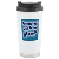 Paranormal is normal Travel Mug