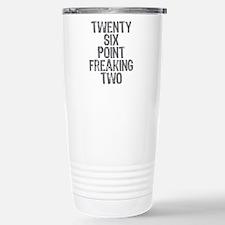 Twenty six point freaki Travel Mug
