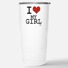 i love my girl Travel Mug