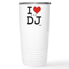 i love the DJ Travel Mug