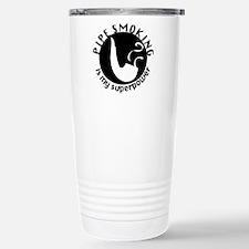 pipe smoking is my supe Travel Mug