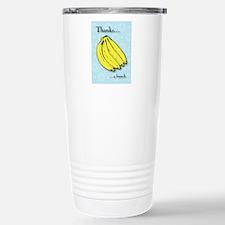 Banana bunch thank you  Stainless Steel Travel Mug