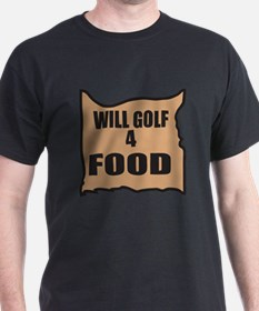 Will Golf 4 Food T-Shirt