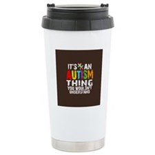 Autism Thing Btn Travel Mug