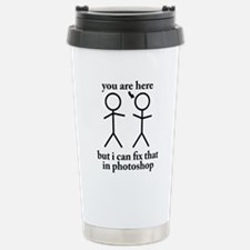 you are hered Stainless Steel Travel Mug
