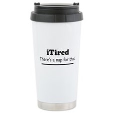 iTired - Theres a nap for that. Travel Mug