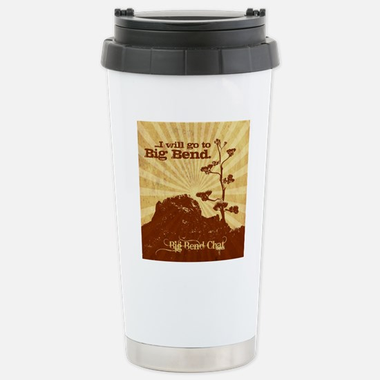 I will go to Big Bend Stainless Steel Travel Mug