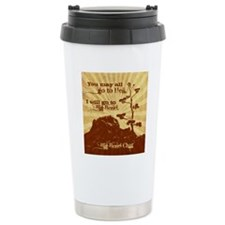 Go To Hell-Go to Big Be Travel Mug