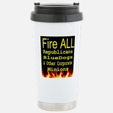 Fire ALL Republicans ts Travel Mug