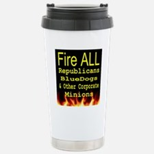 Fire ALL Republicans ts Stainless Steel Travel Mug