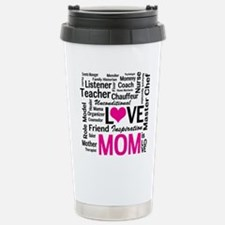 Mom is Love - Birthday, Travel Mug