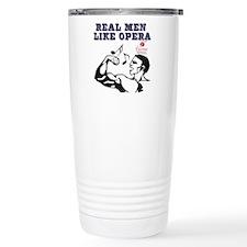 real-men-like-opera2 Travel Coffee Mug