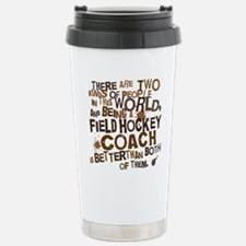 fieldhockeycoachbrown Stainless Steel Travel Mug