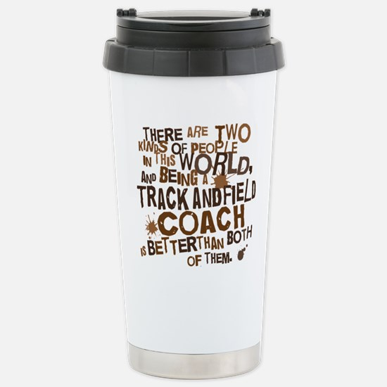 trackandfieldcoachbrown Stainless Steel Travel Mug