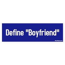 Define Boyfriend Bumper Bumper Sticker