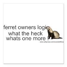 "Funny Ferrets Square Car Magnet 3"" x 3"""