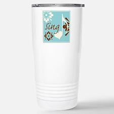 singShirt2 Stainless Steel Travel Mug