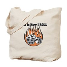 How I Roll (Dice) Tote Bag