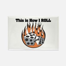 How I Roll (Dice) Rectangle Magnet