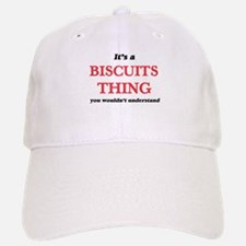 It's a Biscuits thing, you wouldn't un Baseball Baseball Cap