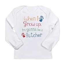 Butcher Grow Up Long Sleeve Infant T-Shirt