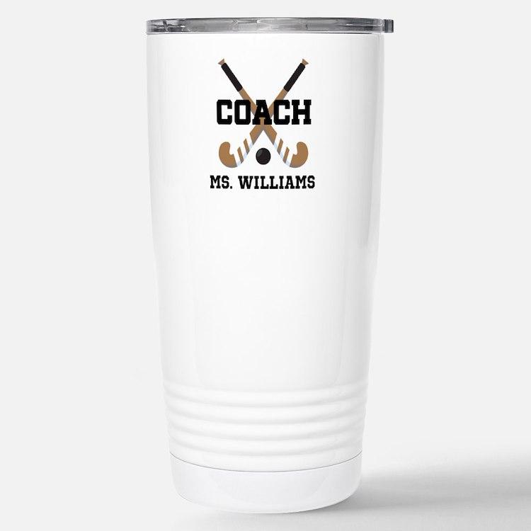 Personalized Field Hockey Coach Travel Mug