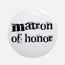 Matron of Honor Ornament (Round)