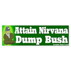 Attain Nirvana Dump Bush Bumpersticker