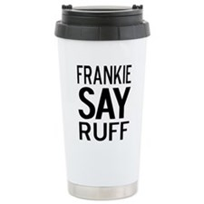 FrankieShirt Travel Mug