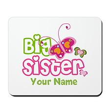 Custom Big Sister paterfly Mousepad