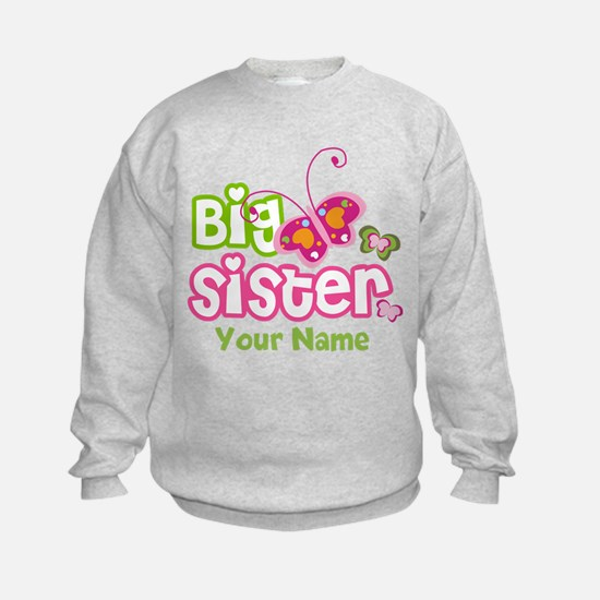 Custom Big Sister paterfly Sweatshirt