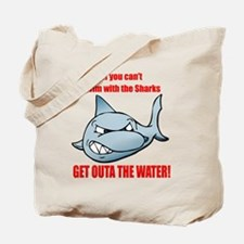 Get Outa the Water Tote Bag