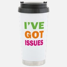 I've Got Issues Stainless Steel Travel Mug