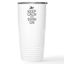Keep Calm and Swim On Travel Coffee Mug
