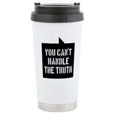 you-cant-handle-the-tru Travel Mug
