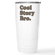 cool story Travel Mug