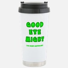 green2, Good Eye Might, Travel Mug