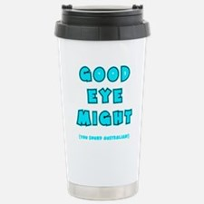 blue2, Good Eye Might,  Travel Mug